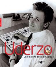 Uderzo, comme une potion magique (catalogue officiel d'exposition-musée Maillol)