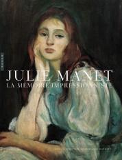 Julie Manet, La mémoire impressionniste