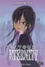 To Your Eternity Chapitre 151 (1)