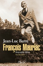 François Mauriac. Biographie intime
