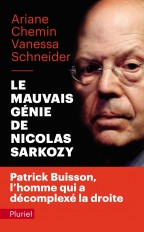 Le mauvais génie de Nicolas Sarkozy