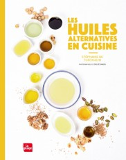 les huiles alternatives en cuisine