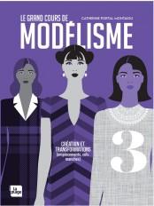 Le grand cours de modélisme tome 3