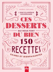 Ces desserts qui nous font du bien