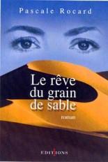 Le Rêve du grain de sable