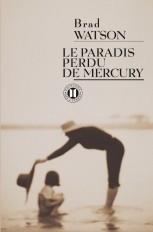 Le paradis perdu des Mercury