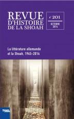 Revue d'histoire de la Shoah n°201 - La littérature allemande et la Shoah 1945-2014