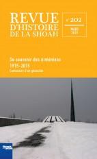 Revue d'histoire de la shoah n°202 - Se souvenir des Arméniens 1915-2015