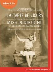 Miss Peregrine et les enfants particuliers 4 - La Carte des jours