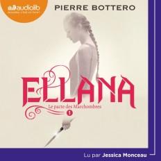 Ellana - Le Pacte des Marchombres, tome 1