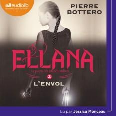 Ellana - Le Pacte des Marchombres, tome 2 - L'Envol