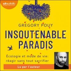Insoutenable paradis