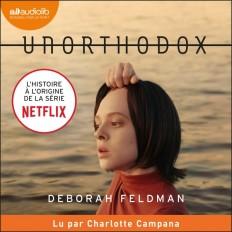 Unorthodox - L'histoire à l'origine de la série Netflix