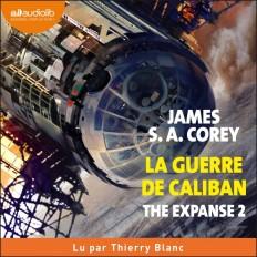 The Expanse, tome 2 - La Guerre de Caliban