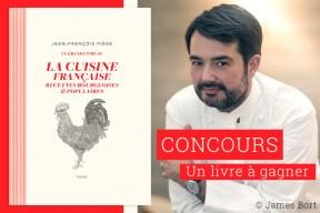 """Concours : remportez un exemplaire du """"Grand livre de la cuisine française"""" de Jean-François Piège"""