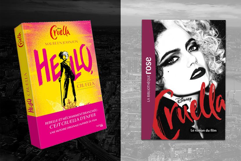 « Cruella » disponible au cinéma le 23 Juin et dès à présent en librairie