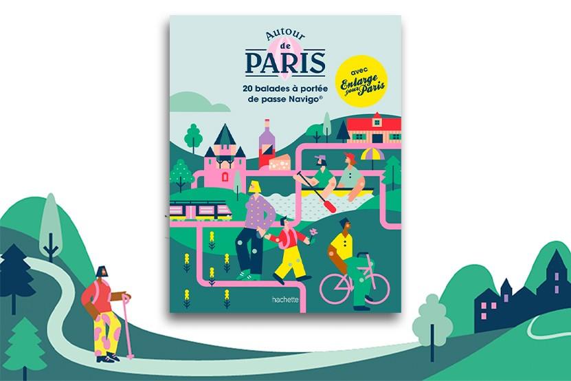 """""""Autour de Paris"""" : découvrez 20 balades à portée de passe Navigo®"""