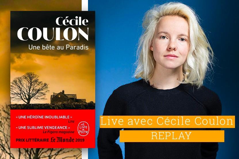 Replay : retrouvez le live de Cécile Coulon