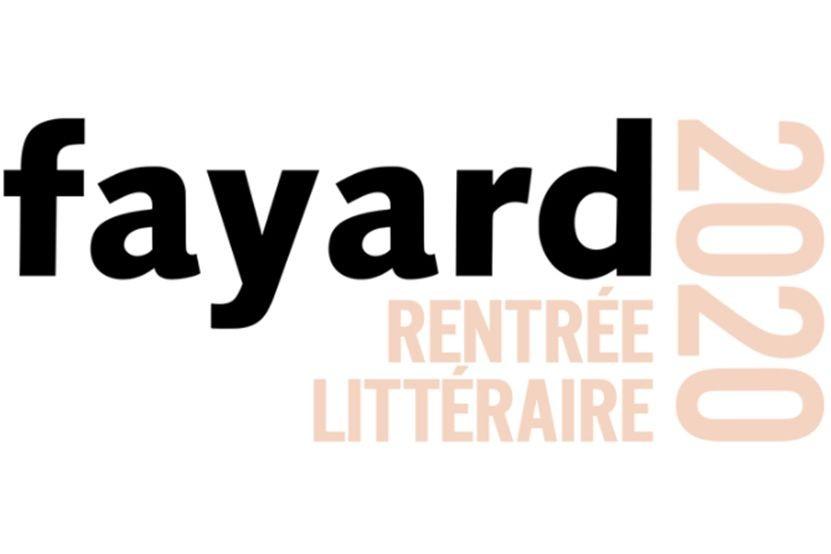 La rentrée littéraire 2020 des éditions Fayard