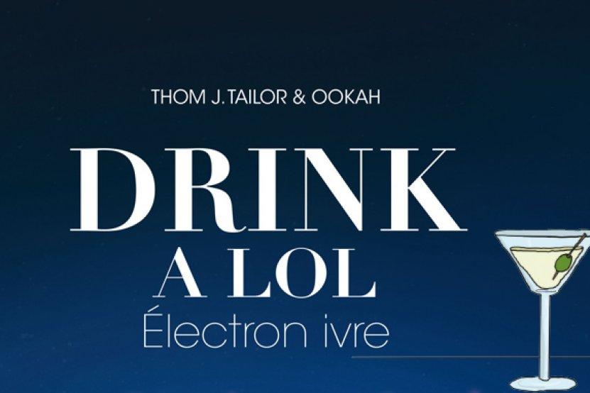 """""""Drink a lol électron ivre"""" : le retour des strips cinglants"""