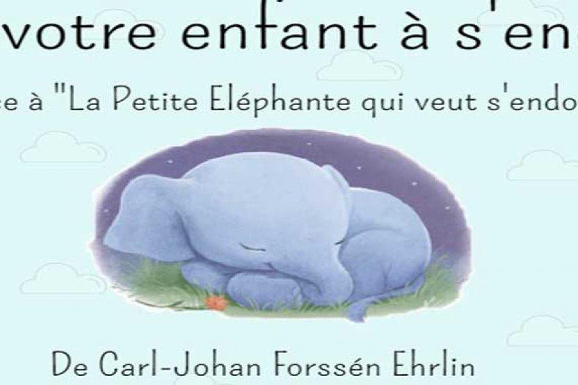 La Petite Eléphante qui veut s'endormir
