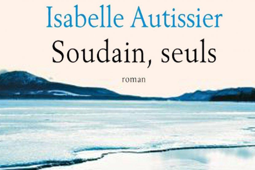 """Isabelle Autissier récompensée par un jury de prisonniers pour """"Soudain, seuls"""""""