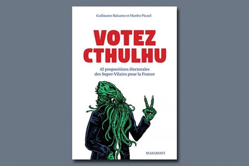 Votez Cthulhu aux élections présidentielles 2017 !