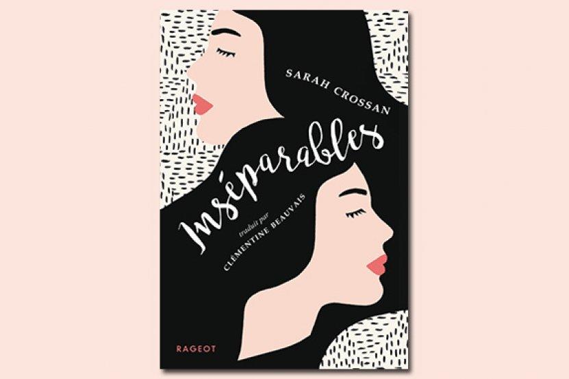 """Sarah Crossan : son livre """"Inséparables"""" enfin en France !"""