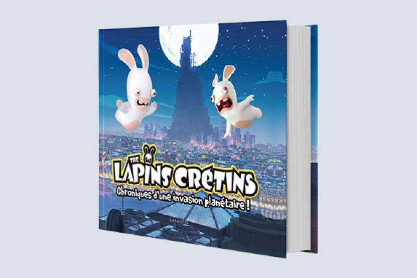 Lapins Crétins : le livre anniversaire pour tout comprendre