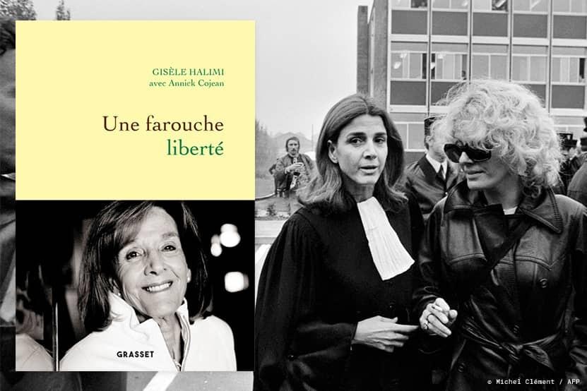 """Gisèle Halimi : l'icône féministe se livre dans """"Une farouche liberté"""", avec Annick Cojean"""