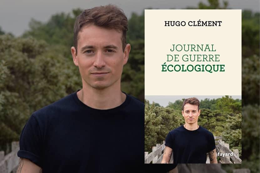 """Hugo Clément publie son """"Journal de guerre écologique"""" aux éditions Fayard"""
