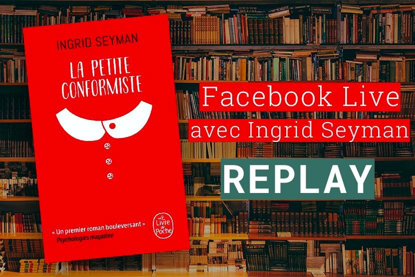Replay : (re)découvrez le Facebook Live d'Ingrid Seyman