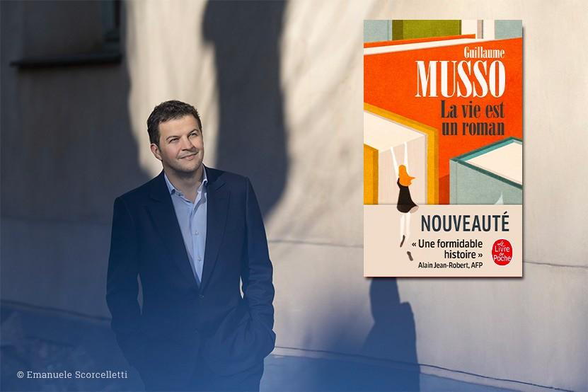 """Guillaume Musso : """"La Vie est un roman"""" disponible au Livre de Poche"""