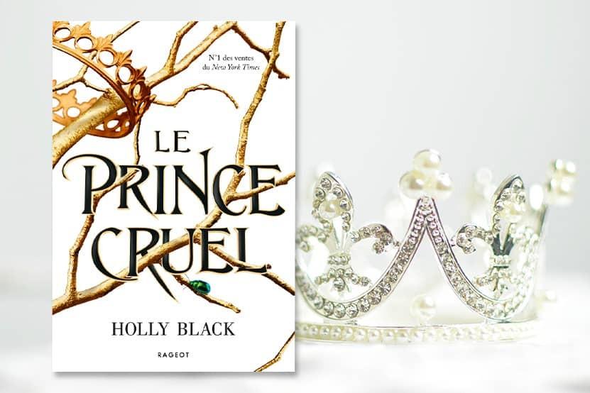 """""""Le Prince cruel"""" : le roman d'Holly Black disponible aux éditions Rageot"""
