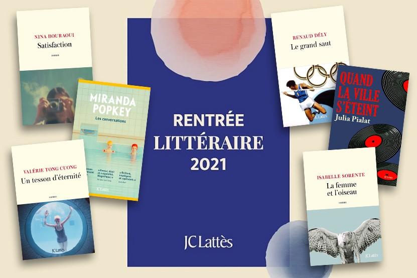 La rentrée littéraire 2021 des éditions JC Lattès
