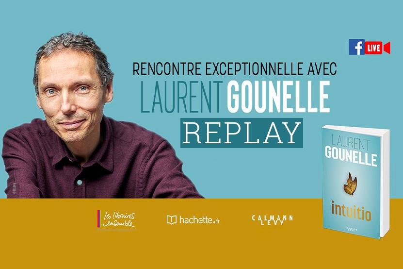 Replay : revivez le Facebook Live de Laurent Gounelle