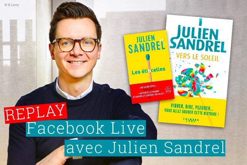Replay : retrouvez le live de Julien Sandrel