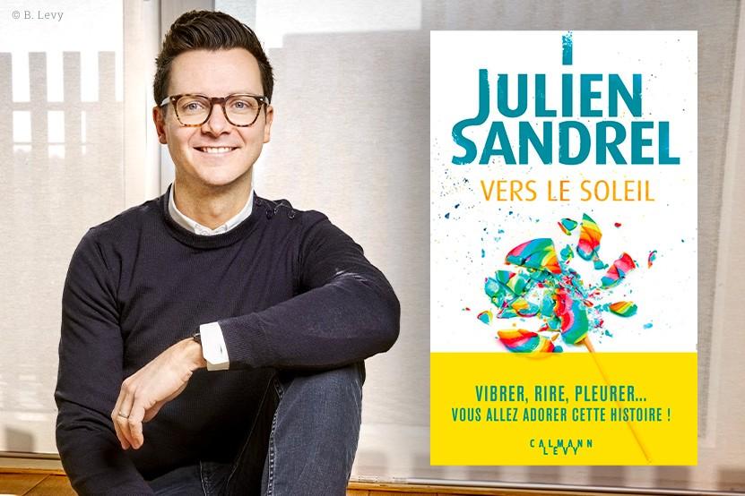 """""""Vers le soleil"""" : Julien Sandrel de retour en librairie"""