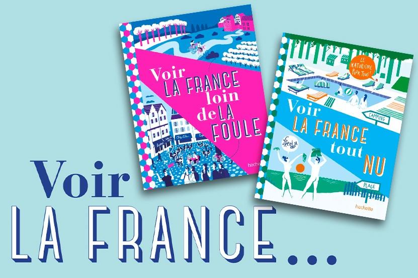 Voir la France... comme vous ne l'avez jamais vue