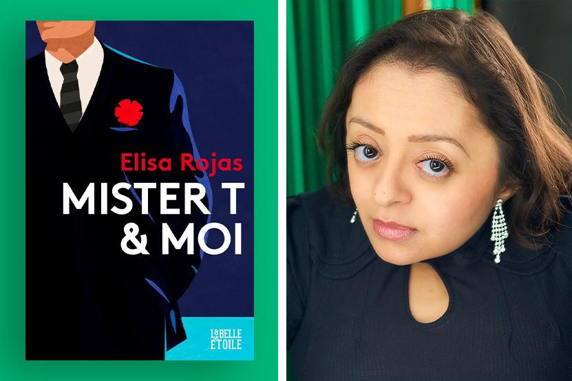 """L'interview Toute première fois avec Elisa Rojas, auteure de """"Mister T. & moi"""""""
